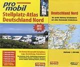 Deutschland Nord Stellplatz-Atlas 2013