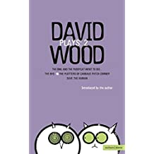 Wood Plays: 2: Vol 2 (Contemporary Dramatists)