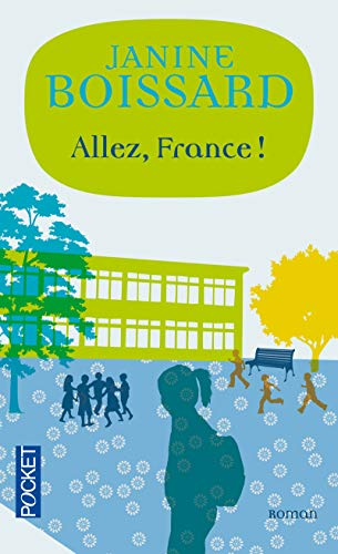 Allez, France ! par Janine BOISSARD