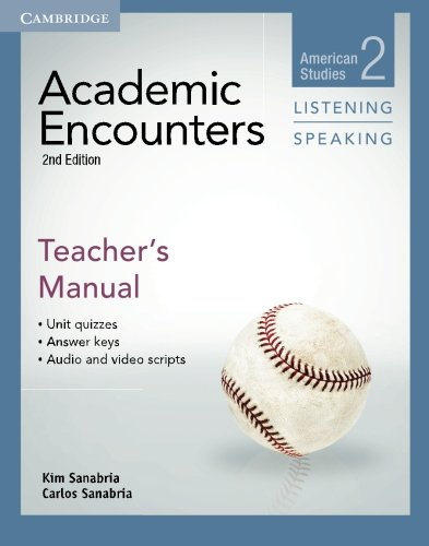 Academic Encounters Level 2 Teacher's Manual Listening and Speaking 2nd Edition (American Studies)