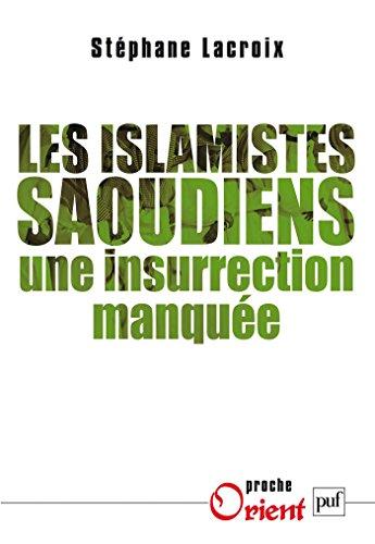 Les islamistes saoudiens: Une insurrection manquée