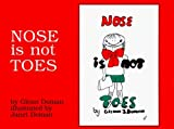Nose is Not Toes by Glenn J. Doman (2000-01-06)