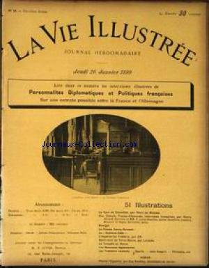 VIE ILLUSTREE (LA) [No 15] du 26/01/1899 - LA COUR DE CASSATION PAR HENRI DE WEINDEL - UNE ENTENTE FRANCO-ALLEMANDE PAR HENRY GIRARD - OPINIONS DE MM. LEROY-BEAULIEU- AMIRAL REVEILLERE - LALANCE - MELCHIOR DE VOGUE - DEROULEDE ET GALLI - SHANGAI - LE PROCES HENRY-REINACH - LE GUSTAVE-ZEDE - L'IMPERATRICE FREDERIC PAR LAROCHE - LA TEMPETE AU HAVRE - LES NOUVEAUX LEGIONNAIRES - LES TROTTOIRS ROULANTS - GUY BOOTHBY.