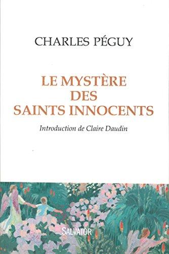 Mystère des Saints Innocents. INTRODUCTION DE CLAIRE DAUDIN par Charles Péguy