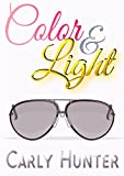Color & Light by Carly Hunter
