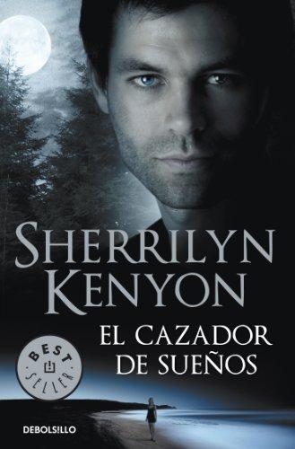 El cazador de sueños (Cazadores Oscuros 11) por Sherrilyn Kenyon
