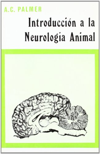 Introducción a la neurología animal por Anthony Claude Palmer