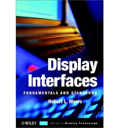 -display-interfaces-fundamentals-and-standards-by-robert-l-myers-oct-2002