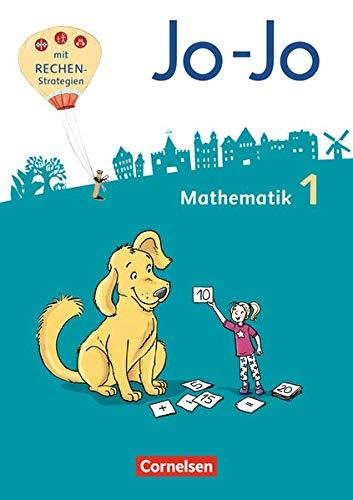 Jo-Jo Mathematik - Allgemeine Ausgabe 2018: 1. Schuljahr - Schülerbuch: Mit Kartonbeilagen, Lernspurenheft und BuchTaucher-App