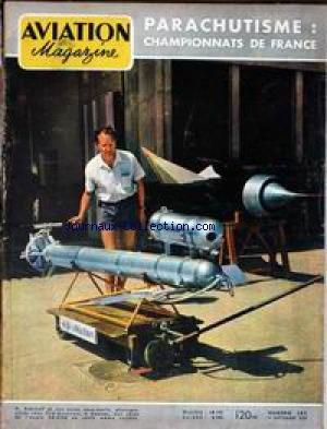 AVIATION MAGAZINE [No 282] du 01/09/1959 - PARACHUTISME - CHAMPIONNATS DE FRANCE - VISITE GOUVERNEMENTALE EN ALGERIE - M. DEBRE ET LE GENERAL CHALLE. par Collectif