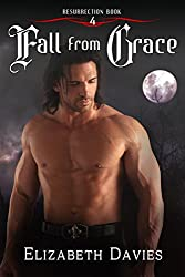 Fall from Grace: a time-travel vampire romance (Resurrection Book 4)