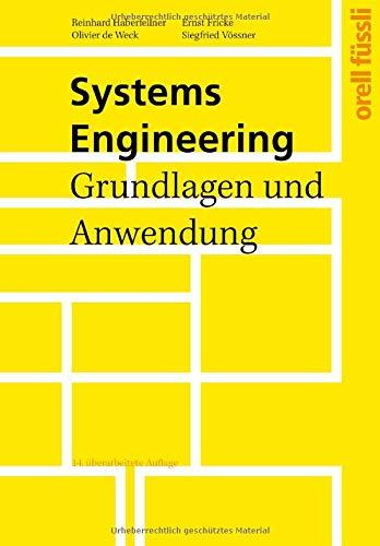Systems Engineering: Grundlagen und Anwendung