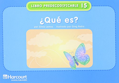 Harcourt School Publishers Villa Cuentos: Pre-Decodable/Decodable Book Grade K Que Es?