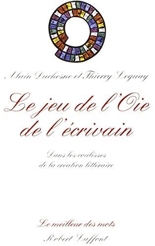 JEU DE L OIE DE L ECRIVAIN par Alain Duchesne