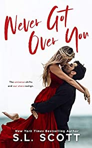 Never Got Over You: A Second Chance Standalone Romance (English Edition)