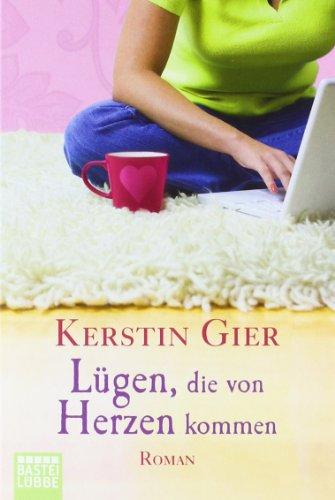 Buchseite und Rezensionen zu 'Lügen, die von Herzen kommen: Roman' von Kerstin Gier