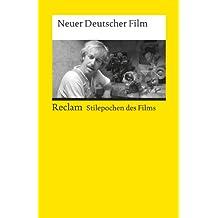 Neuer Deutscher Film: (Stilepochen des Films) (Reclams Universal-Bibliothek)