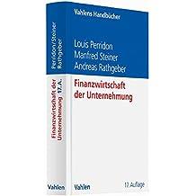 Finanzwirtschaft der Unternehmung (Vahlens Handbücher der Wirtschafts- und Sozialwissenschaften)
