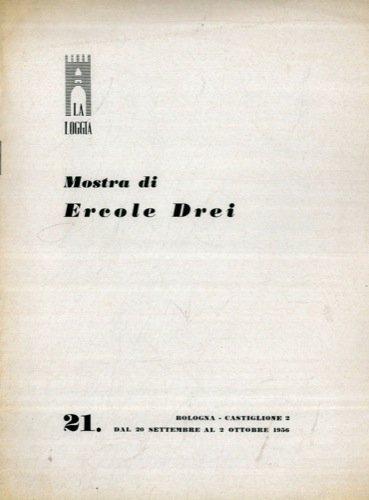 Mostra di Ercole Drei. Dal 20 settembre al 2 0ttobre 1956.