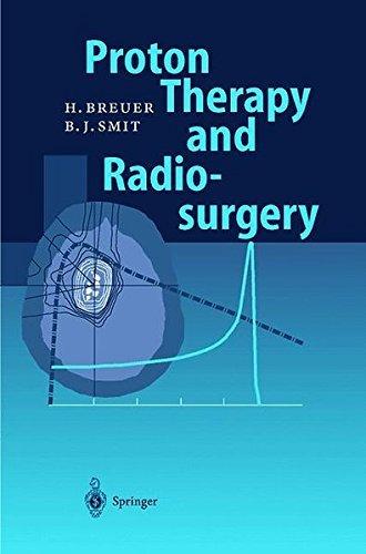 proton therapy and radiosurgery (english edition)