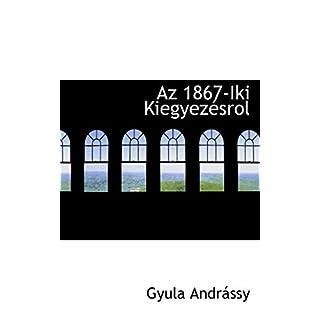 AZ 1867-Iki Kiegyez Srol