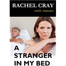 A Stranger in My Bed (An erotic romance novella)