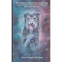 Emotional Healing for Dogs: Combining Bach Flower Remedies and Behaviour Therapy