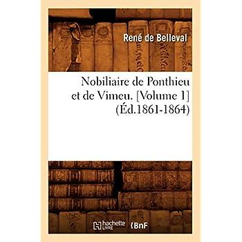 Nobiliaire de Ponthieu et de Vimeu. [Volume 1] (Éd.1861-1864)
