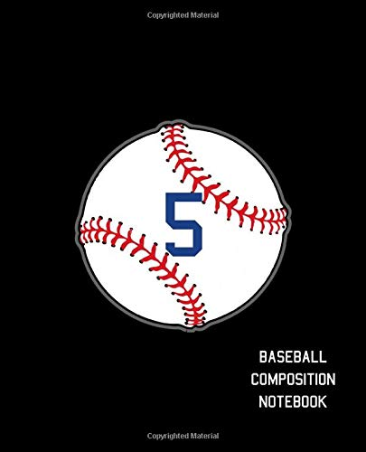 5 Baseball Composition Notebook: Baseball Journal for Boys Monogram Jersey Number 5 Wide Ruled Composition Notebook