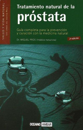Descargar Libro Tratamiento natural de la próstata (Salud y vida natural) de Miquel Pros