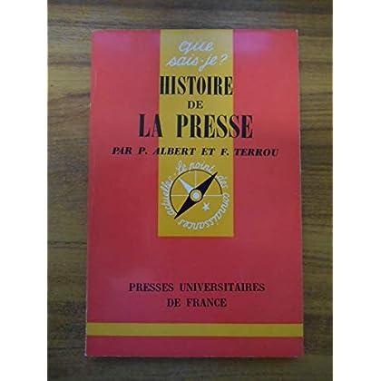 Histoire de la Presse / Albert, P et Terrou, F / Réf51918