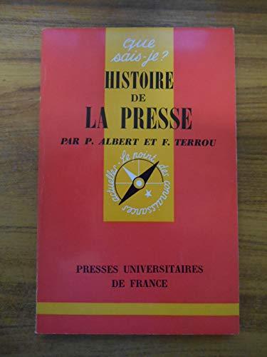 Histoire de la Presse / Albert, P et Terrou, F / Réf51918 par P. Albert/ F. Terrou