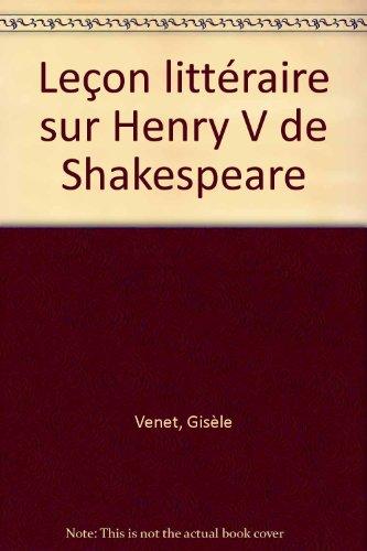 Leçon littéraire sur Henry V de Shakespeare