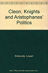 Cleon, Knights, and Aristophanes' Politics by Lowell Edmunds (1987-11-18)