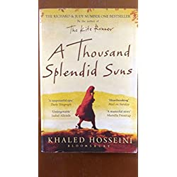 A Thousand splendid suns ,by Khaled Hosseini