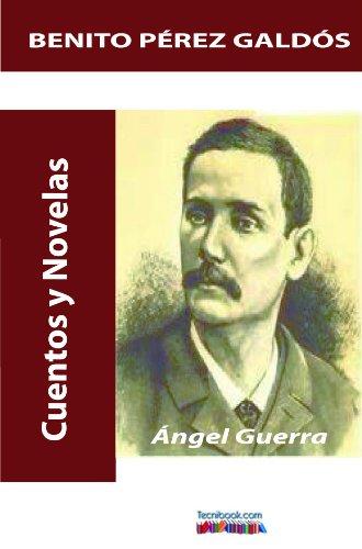 Ángel Guerra por Benito  Pérez Galdós