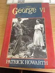 George VI: A Biography