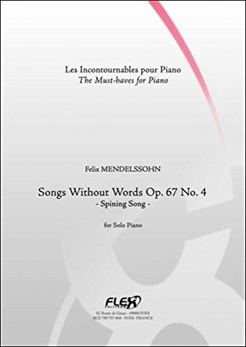 PARTITION CLASSIQUE - Romances sans Paroles Op. 67 No. 4 - La Fileuse - F. MENDELSSOHN - Piano Solo