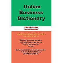 Italian Business Dictionary: English-Italian / Italian-English