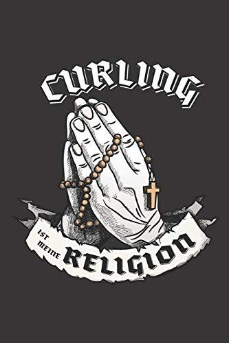Curling Ist Meine Religion: DIN A5 6x9 I 120 Seiten I Kariert I Notizbuch I Notizheft I Notizblock I Geschenk I Geschenkidee
