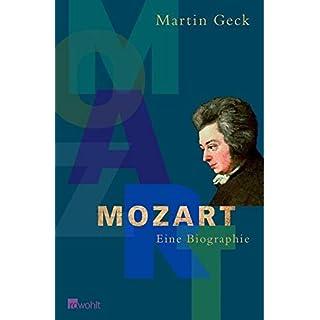 Mozart: Eine Biographie