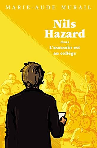 L'assassin est au collège (Nils Hazard t. 2) par  Marie-Aude Murail