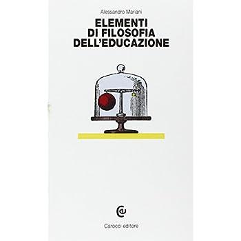 Elementi Di Filosofia Dell'educazione