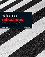 Sistemas reticulares: Principios para organizar la tipografía (GG Diseño)