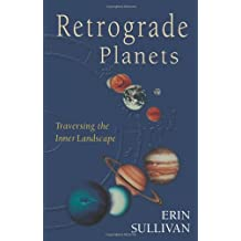 Retrograde Planets : Traversing the Inner Landscape