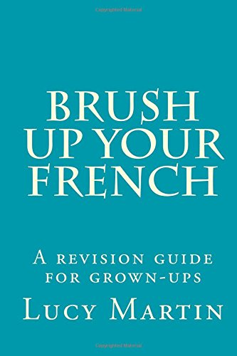 brush-up-your-french-a-revision-guide-for-grown-ups