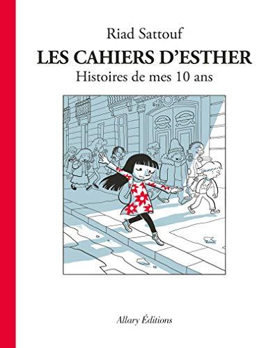 Les Cahiers d'Esther - tome 1 Histoires de mes 10 ans (01) par Riad Sattouf
