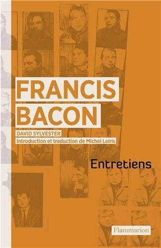 Entretiens avec Francis Bacon