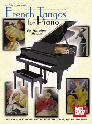 Uri Ayn Rovner: French Tangos For Piano. For Pianoforte