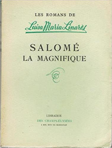 Un Livre à Télécharger Salomé La Magnifique B0000dtovk By Linares